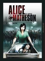 Alice Matheson - T2: Le tueur en moi, par Jean-Luc Istin, Zivorad Radivojevic