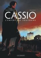 Cassio - T9: L'Empire des souvenirs, par Stephen Desberg,