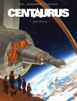 Centaurus - T1: Terre Promise, par Leo et Rodolphe, Janjetov