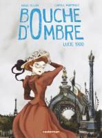 Bouche d'ombre - T2: Lucie 1900, par Carole Martinez, Maud Begon