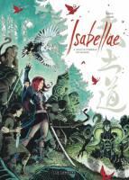 Isabellae - T4: Sous le tombeau de 500 rois, par Raule, Gabor