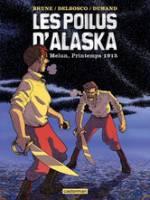 Les Poilus d'Alaska - T2: Melun, printemps 1915, par ,