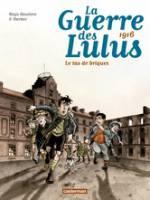 La Guerre des Lulus - T3: Le Tas de Briques - 1916, par , Hardoc