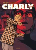 Charly, l'intégrale - T3, par Denis Lapière, Magda