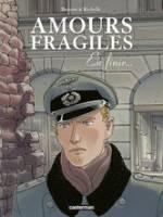 Amours fragiles - T7: En finir..., par Philippe Richelle, Jean-Michel Beuriot