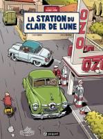 Une aventure de Jacques Gipar - T6: La Station du Clair de Lune, par Thierry Dubois, Jean-Luc Delvaux