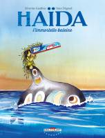 Haïda, l'immortelle baleine - T1, par Séverine Gauthier, Yann Degruel