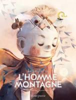 L'Homme montagne - T1, par Séverine Gauthier, Amélie Fléchais
