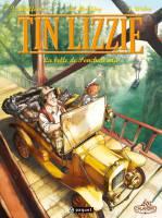 Tin Lizzie - T1/2: La belle de Ponchatowla, par Thierry Chaffoin, Dominique Monféry