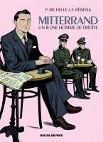 Mitterrand, un jeune homme de droite, par Philippe Richelle,