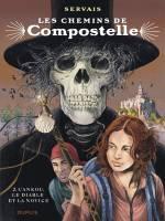 Les Chemins de Compostelle - T2: L'Ankou, le Diable et la Novice, par Jean-Claude Servais