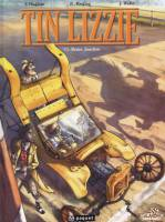 Tin Lizzie - T2/2: Rodeo junction, par Thierry Chaffoin,