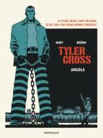 Tyler Cross - T2: Angola, par Fabien Nury,