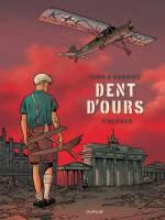 Dent d'ours - T3: Werner, par Yann, Alain Henriet