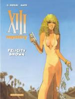 XIII Mystery - T9: Felicity Brown, par Matz, Christian Rossi