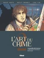 L'Art du crime - T2: Le Paradis de la terreur, par Olivier Berlion et Marc Omeyer,