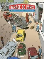Garage de Paris - T2: Dix nouvelles histoires de voitures populaires, par Vincent Dugomier, Bruno Bazile