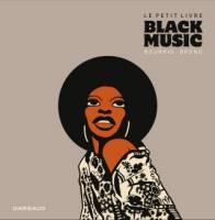 Le petit livre de... - T5: Black Music, par ,