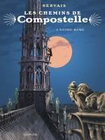 Les Chemins de Compostelle - T3: Notre-Dame, par Jean-Claude Servais
