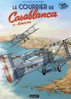 Le Courrier de Casablanca - T1/2: Christina, par Pascal Davoz, Philippe Tarral