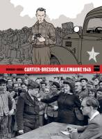 Cartier-Bresson, Allemagne 1945, par Jean-David Morvan, Sylvain Savoia