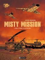 Misty Mission - T1/3: Sur la terre comme au ciel, par Michel Koeniguer