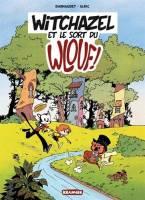 Witchazel - T1: Witchazel et le sort du Wlouf, par , Elric