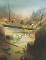 Iroquois, par Patrick Prugne
