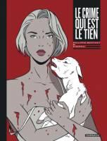 Le crime qui est le tien, par Zidrou, Philippe Berthet