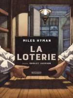 La Loterie, par , Miles Hyman