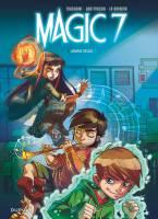 Magic 7 - T1: Jamais seuls, par Kid Toussaint, Rosa La Barbera et Giuseppe Quattrocchi