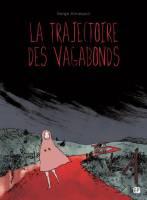 La Trajectoire des vagabonds, par Serge Annequin