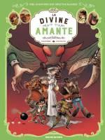 Les aventures des Spectaculaires - T2: La divine Amante, par , Arnaud Poitevin