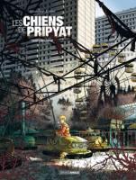 Les chiens de Pripyat - T1: Saint Christophe, par , Christophe Alliel