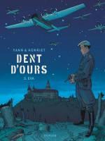Dent d'Ours - T5: Eva, par Yann, Alain Henriet