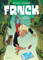 Frnck - T1: , par Olivier Bocquet, Brice Cossu