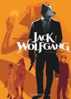 Jack Wolfgang - T1: , par Stephen Desberg,