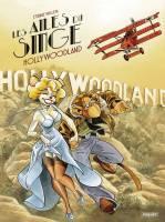 Les Ailes du Singe - T2: Hollywoodland, par Etienne Willem