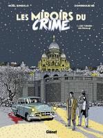 Les miroirs du crime - T1/2: Les tueurs de Pigalle, par ,