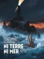 Ni terre ni mer - T1/2, par Olivier Megaton & Sylvain Ricard, Nicola Genzianella