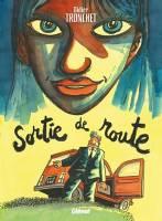 Sortie de route, par Didier Tronchet