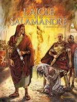L'aigle et la salamandre - T2: Les deux salamandres, par , Giuseppe Quattrochi