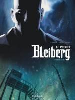 Le Projet Bleiberg - T2: Deep Zone, par ,