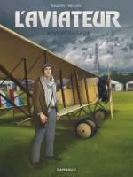 L'Aviateur - T2: L'Apprentissage, par Jean-Charles Kraehn, Chrys Millien