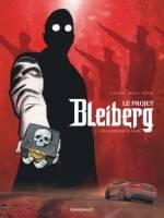Le Projet Bleiberg - T1/3: , par ,