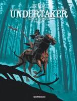 Undertaker - T3: L'ogre de Sutter Camp, par Xavier Dorison, Ralph Meyer