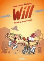 Will - T1: Roulez, jeunesse !, par Zidrou, David Evrard