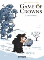 Game of Crowns - T1: Winter is Cold, par Lapuss', Baba