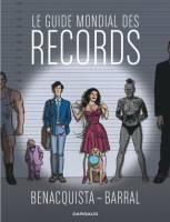Le Guide mondial des Records, par Tonino Benacquista, Nicolas Barral