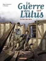 La Guerre des Lulus - T5: Le Der des ders - 1918, par , Hardoc